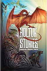 Holtur Stories Kindle Edition
