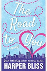 The Road to You Kindle Edition