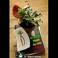 Die Alraune - Pflanze der Liebe, Pflanze des Todes