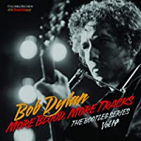 More Blood, More Tracks: The Bootleg Series Vol. 14 (Deluxe Edition) | coffret 6 CD