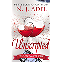 Unscripted: Episode One (Love Off Camera Serial Book 1) (English Edition)