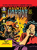 Haunted Horror Vol. 3: Pre-Code Comics So Good, They're Scary