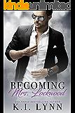 Becoming Mrs. Lockwood (English Edition)