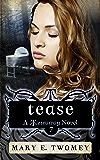 Tease (Terraway Book 7)