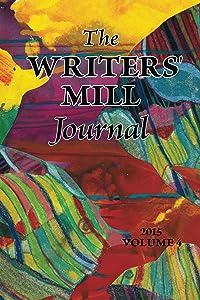 The Writers' Mill Journal (The Writers' Mill Journals Book 4)