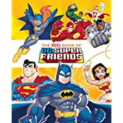 The Big Book of DC Super Friends (DC Super Friends) (Big Golden Book)