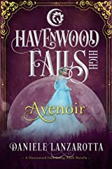 Avenoir (Havenwood Falls High Book 11) Kindle Edition