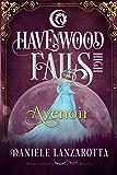 Avenoir: (A Havenwood Falls High Novella)