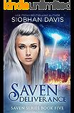 Saven Deliverance (The Saven Series Book 5)
