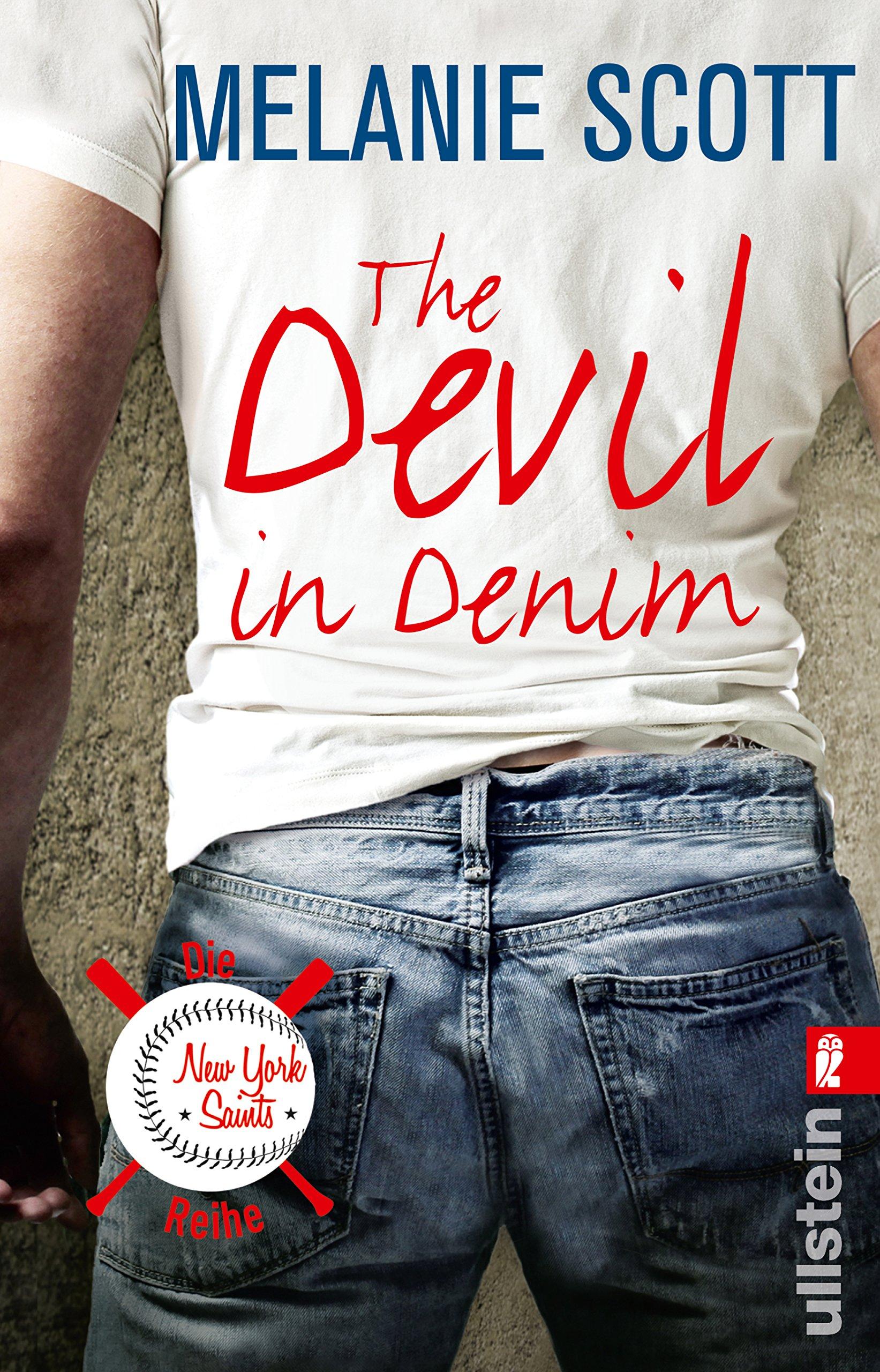 The Devil in Denim: Roman (New York Saints, Band 1) Taschenbuch – 13. Mai 2016 Melanie Scott Uta Hege Ullstein Taschenbuch 3548287565