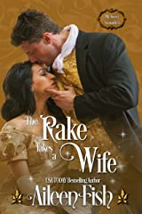 The Rake Takes a Wife (My Sweet Scoundrel Book 1) Kindle Edition