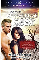 Of the Knowledge of Good and Evil (Operation: Middle of the Garden Book 2) Kindle Edition