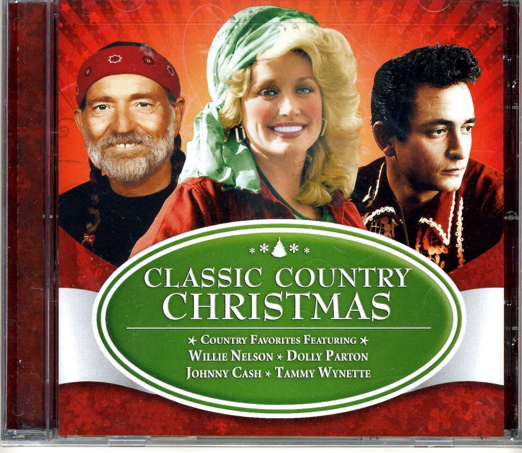 Classic Country Christmas - Featuring Willie Nelson, Dolly Parton ...