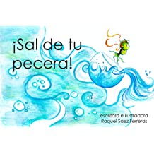 Sal de tu pecera (Spanish Edition) Feb 13, 2019