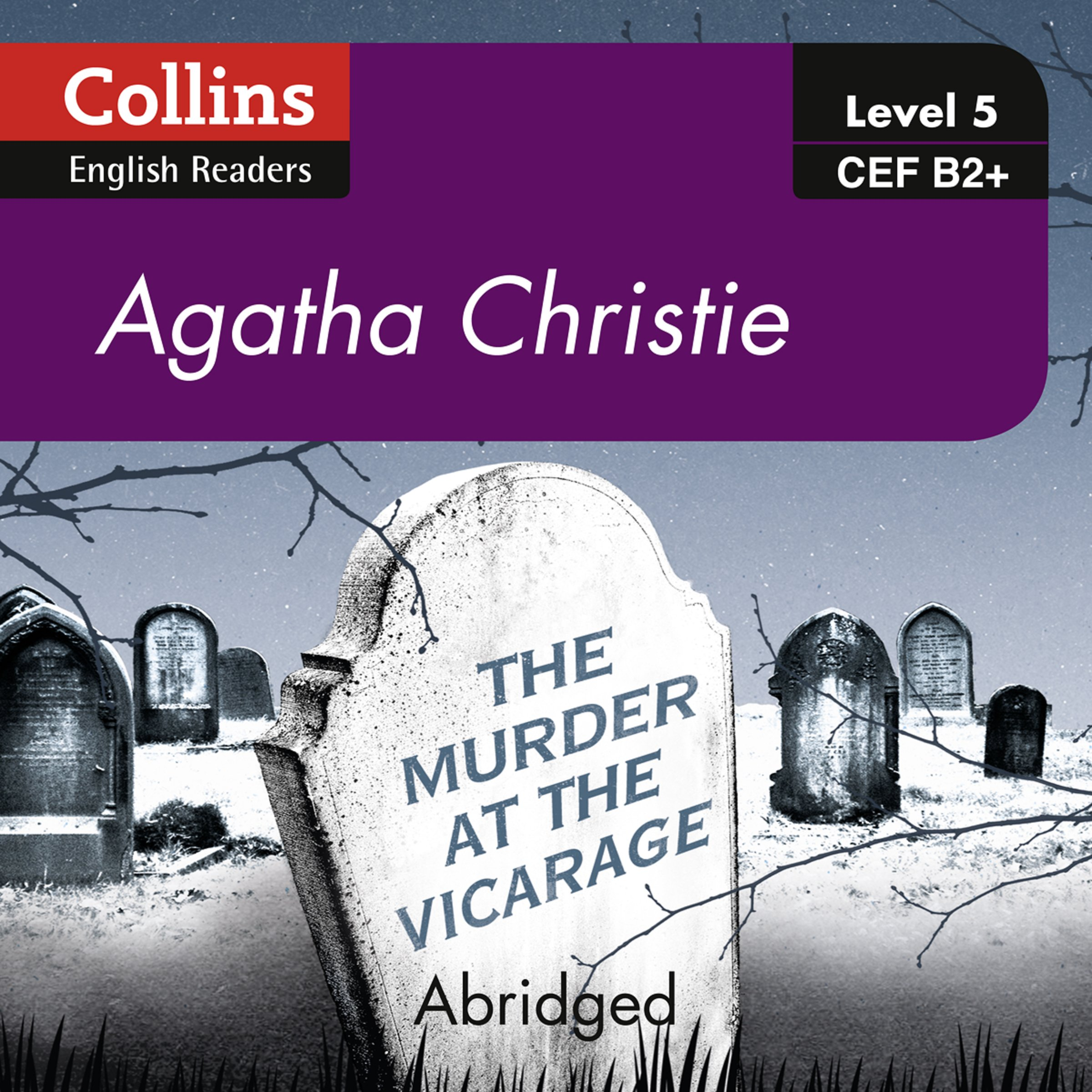 The Murder At The Vicarage  B2+ Collins Agatha Christie ELT Readers