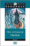 Der schwarze Obelisk: Roman (German Edition)