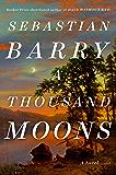 A Thousand Moons: A Novel