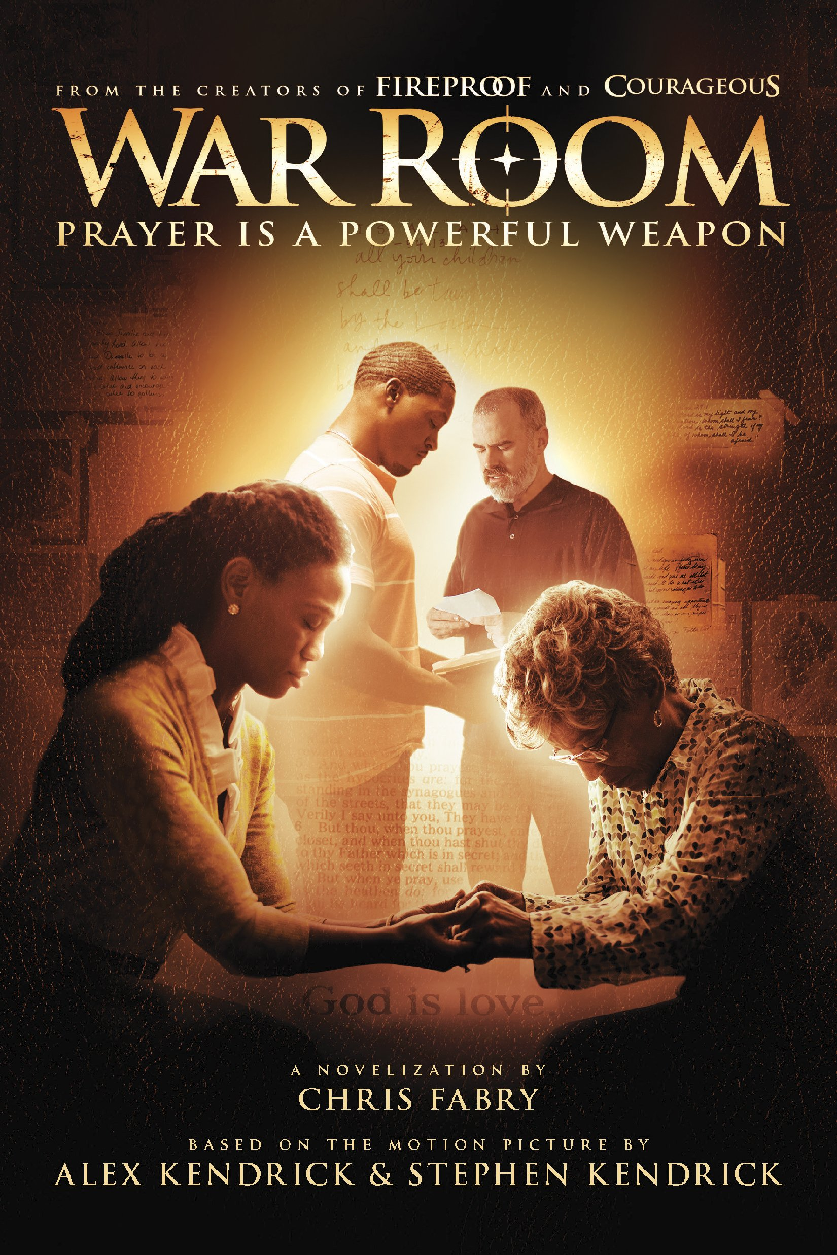 War Room Prayer Is a Powerful Weapon Chris Fabry Kendrick Bros