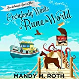 Everybody Wants to Rune the World: A Happily Everlasting World Novel: Bewitchingly Ever After, Book 2