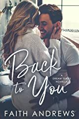 Back to You (Dreams) Kindle Edition