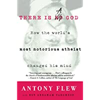There Is a God: How the World's Most Notorious Atheist Changed His Mind