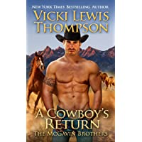 A Cowboy's Return (The McGavin Brothers Book 3)