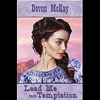 Lead Me Into Temptation (Gold Dust Brides Book 1) (English Edition)