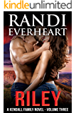 Riley (The Kendall Family Series Book 3)