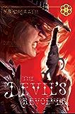 The Devil's Revolver (The Devil's Revolver Series Book 1)