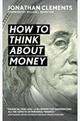 How to Think About Money Kindle Edition