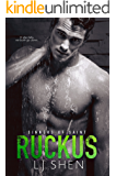 Ruckus (Sinners of Saint Book 3)
