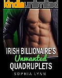 Irish Billionaire's Unwanted Quadruplets (English Edition)