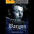 Baryon: Sale sulla Pelle (La Ballata del Regno Vol. 0)