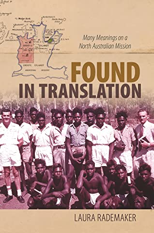 Found in Translation: Many Meanings on a North Australian Mission ...
