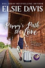 Poppy's Path to Love (The Great Smoky Mountain Getaways Book 2) Kindle Edition