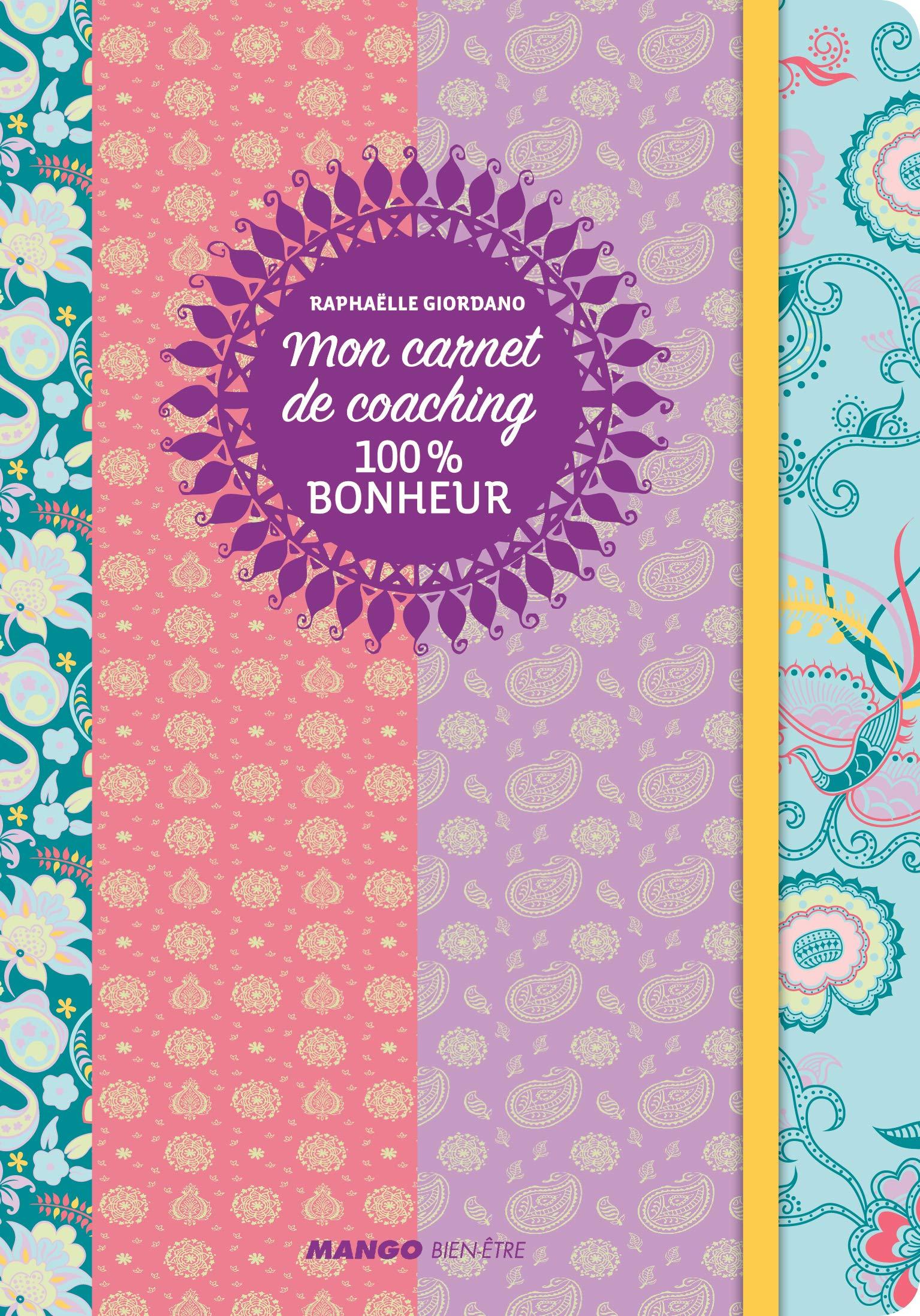Mon carnet de coaching 100% bonheur: Amazon.es: Raphaëlle ...