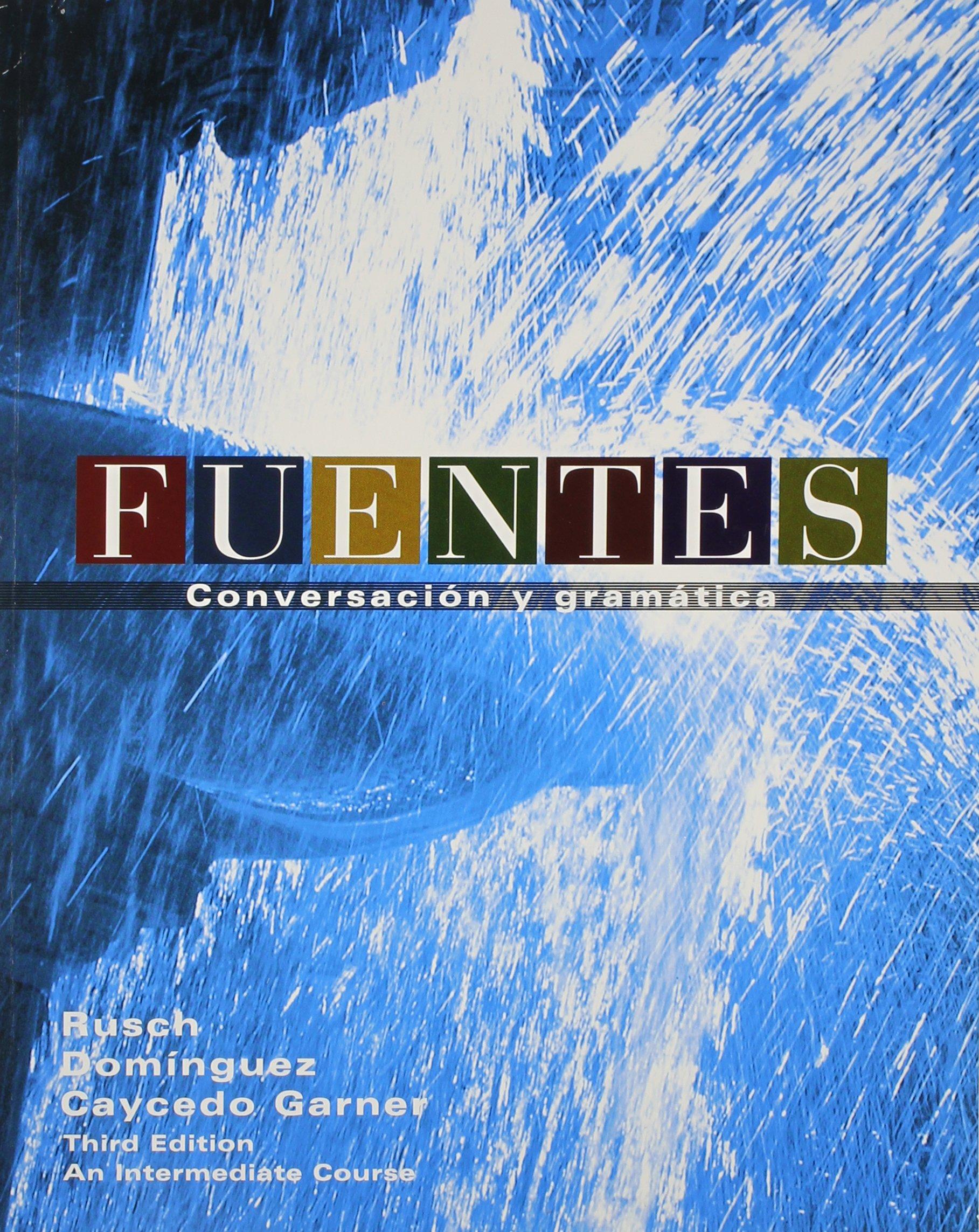 Fuentes - Conversacion Textbook + Cd + Workbook + Answer Key + Textbook:  Amazon.ca: Debbie Rusch: Books
