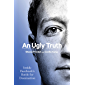 An Ugly Truth: Inside Facebook's Battle for Domination (English Edition)