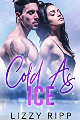 Cold as Ice: An Enemies to Lovers Sports Romance (The Timberwolves Book 3) Kindle Edition