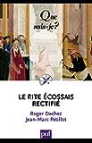 Le Rite Écossais Rectifié: « Que sais-je ? » n° 3885 (French Edition)