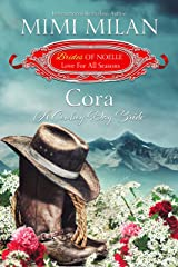 Cora: A Cowboy Day Bride (Brides of Noelle Book 7) Kindle Edition