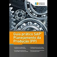 Guia prático SAP Planejamento da Produção (PP)