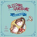 Sleeping Handsome and the Princess Engineer (Fairy Tales Today)