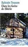 Dans les forêts de Sibérie: Février - juillet 2010 (Folio)