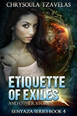Etiquette of Exiles (Senyaza Series Book 4) Kindle Edition