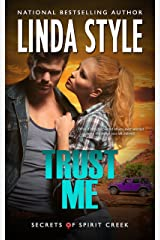 TRUST ME (Secrets of Spirit Creek Book 2) Kindle Edition