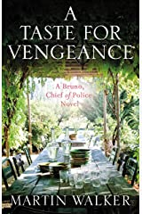 A Taste for Vengeance: Escape to France in this death-in-paradise thriller (The Dordogne Mysteries Book 11) Kindle Edition