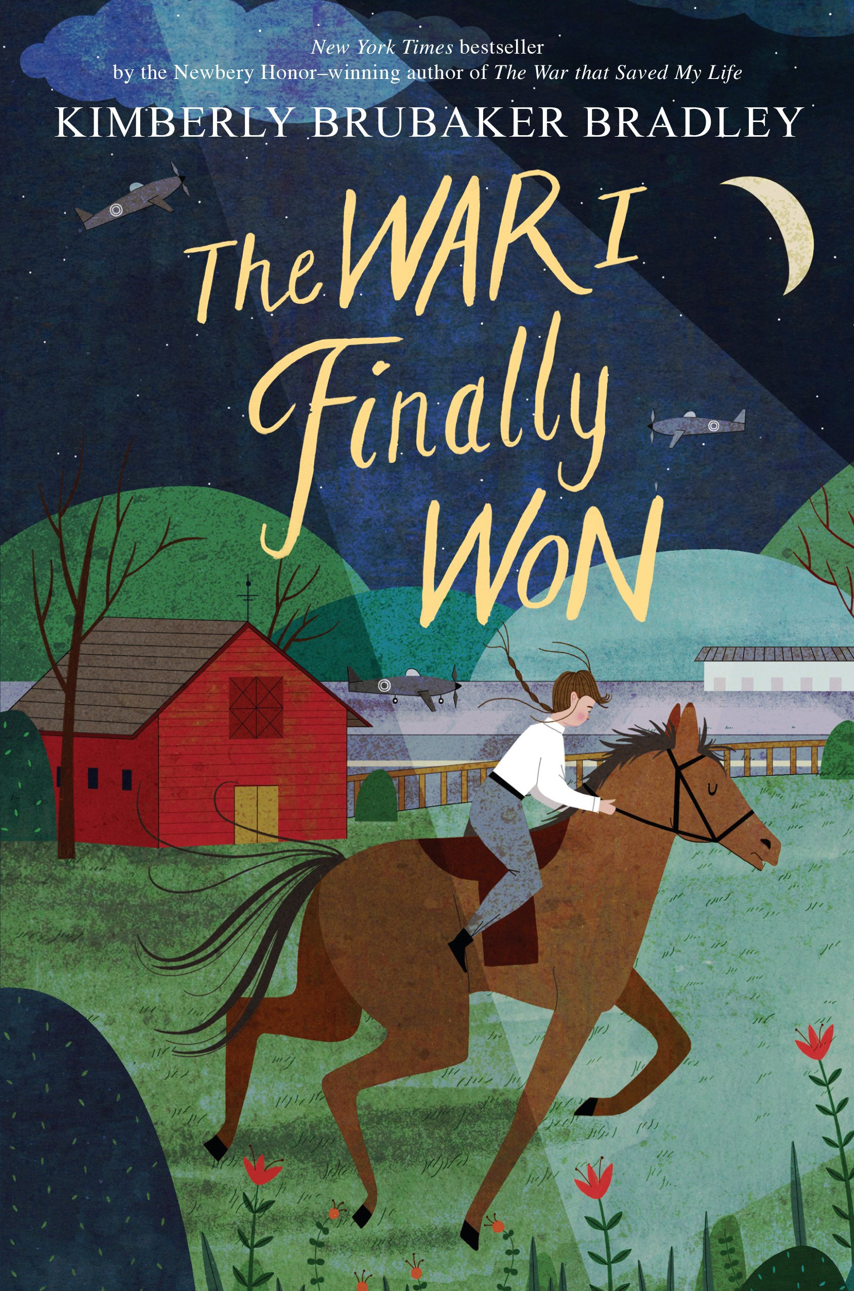 The War I Finally Won: Bradley, Kimberly Brubaker: 9780525429203 ...