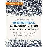 Industrial Organization: Markets and Strategies