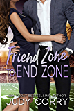 Friend Zone to End Zone (A Second Chance for the Rich and Famous Book 4)